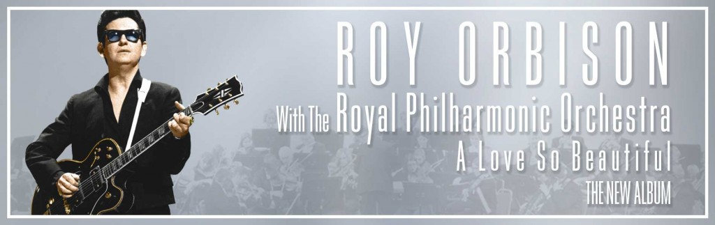 Roy Orbison and the Royal Philharmonic Orchestra